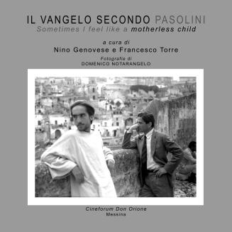 2010. Mostra fotografica e pubblicazione Il Vangelo secondo Pasolini